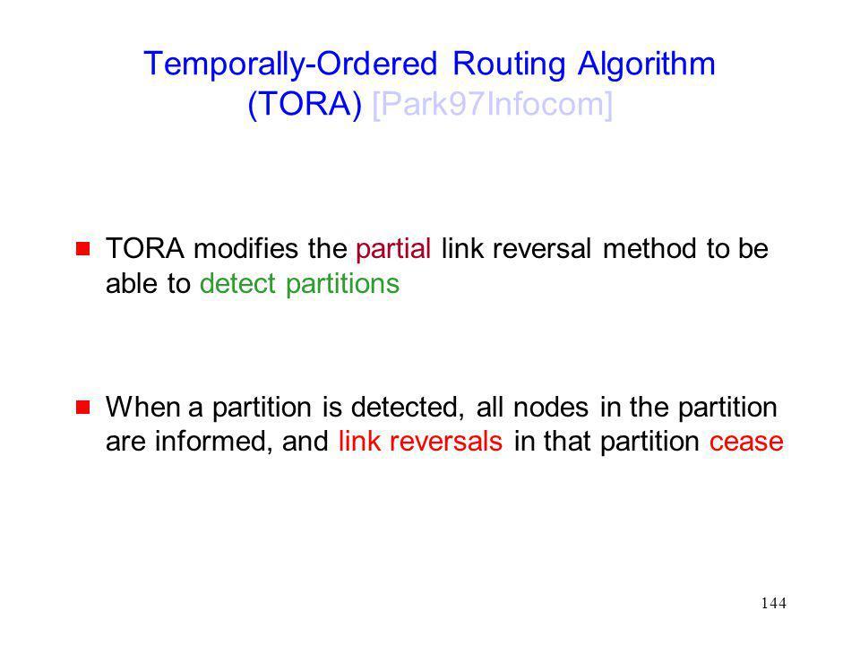 Temporally-Ordered Routing Algorithm (TORA) [Park97Infocom]